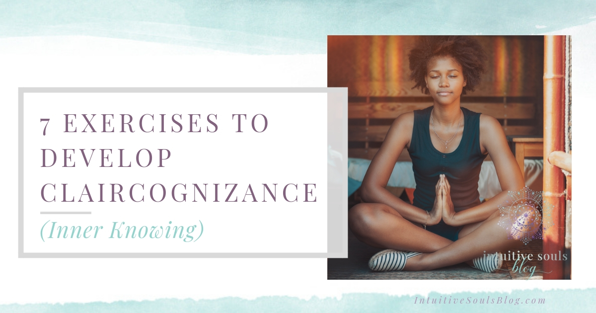 7 exercises to develop claircognizance