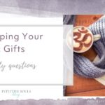 developing psychic gifts - your questions answered
